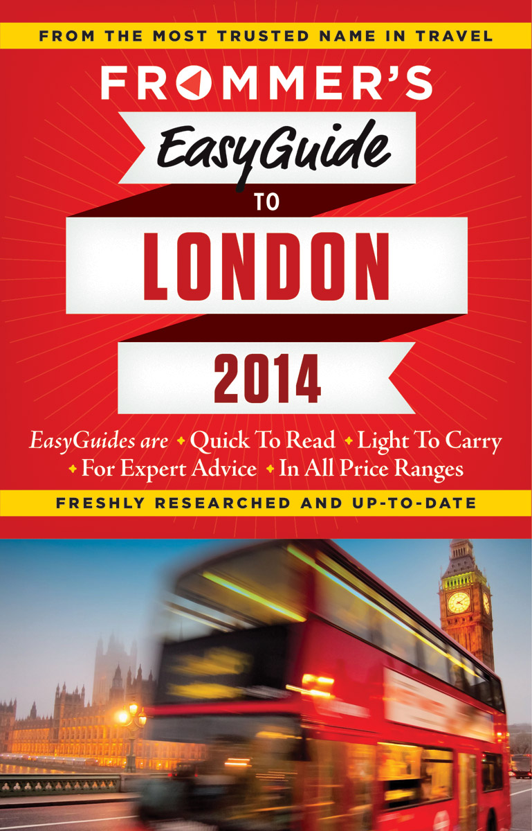Frommer's EasyGuide to London 2014, by Jason Cochran